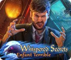 Whispered Secrets: Enfant Terrible Spiel