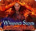 Whispered Secrets: Ewiges Feuer Spiel