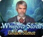 Whispered Secrets: Golden Silence Spiel