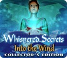 Whispered Secrets: Into the Wind Collector's Edition Spiel