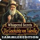 Whispered Secrets: Die Geschichte von Tideville Sammleredition Spiel