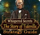 Whispered Secrets: The Story of Tideville Strategy Guide Spiel