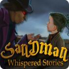 Whispered Stories: Sandman Spiel