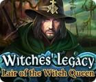 Witches' Legacy: Das Versteck der Hexenkönigin Spiel