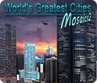 World's Greatest Cities Mosaics 2 Spiel