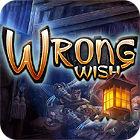 Wrong Wish Spiel